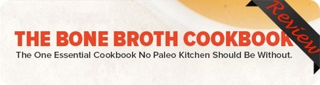 The Bone Broth Cookbook Review